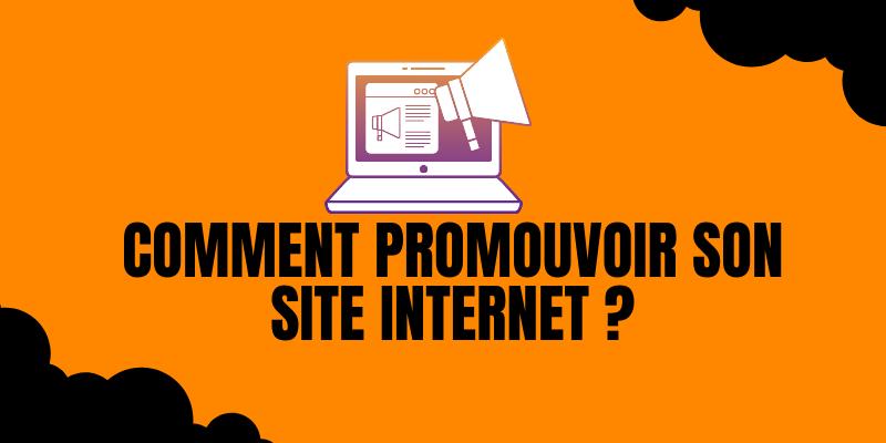 Comment promouvoir son site internet